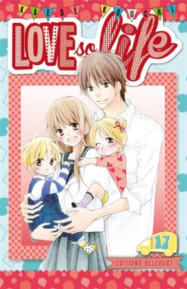 love-so-life-manga-volume-17-francaise-243159